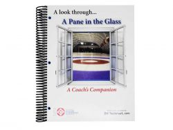 A Pane in the Glass: A Coach's Companion Book